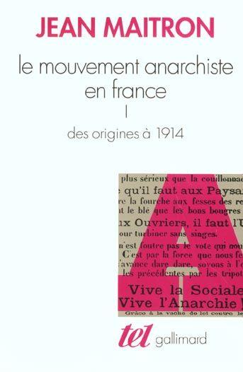 Le mouvement anarchiste en france t1  - Jean Maitron