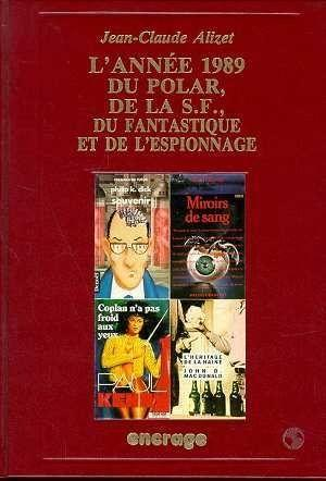 Annee De La Fiction 89/1-  - Jean-Claude Alizet