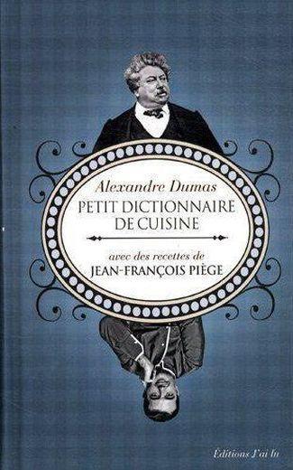 petit dictionnaire de cuisine alexandre dumas livre france loisirs. Black Bedroom Furniture Sets. Home Design Ideas