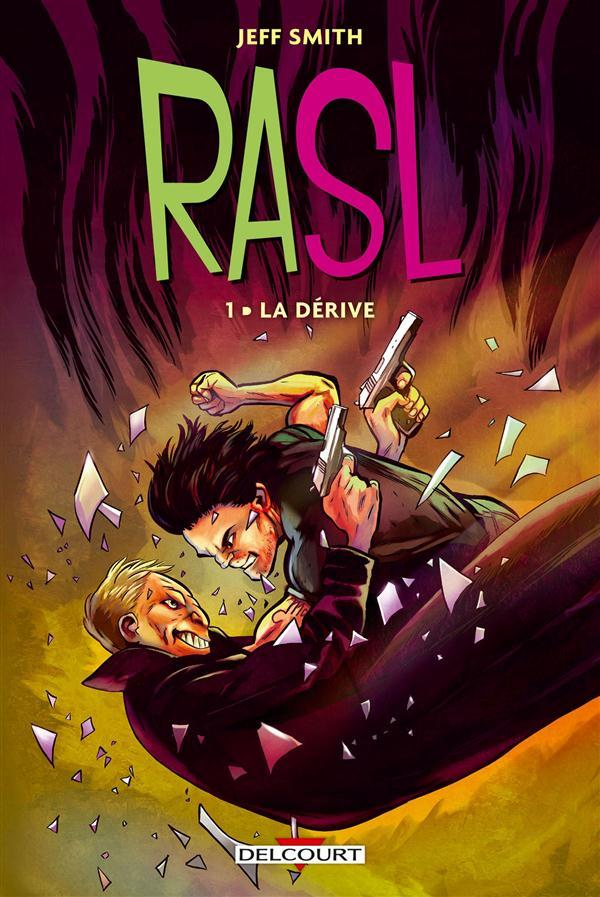RASL t.1 ; la dérive  - Jeff Smith