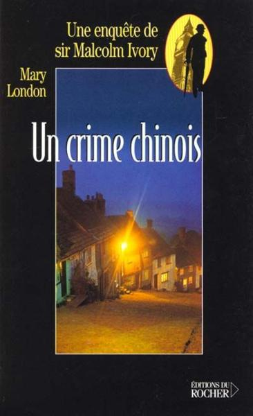 Un crime chinois  - Mary London