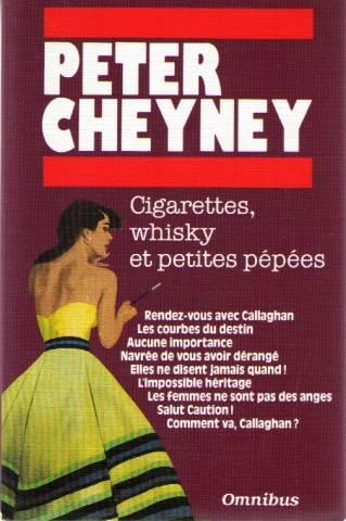 Cigarettes Whisky Et Petites Pepees  - Peter Cheyney