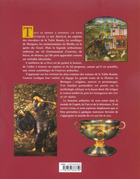 Le grand livre du roi arthur - Le cycle arthurien et les chevaliers de la table ronde ...