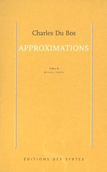 Vente Livre :                                    Approximations                                      - Charles Du Bos