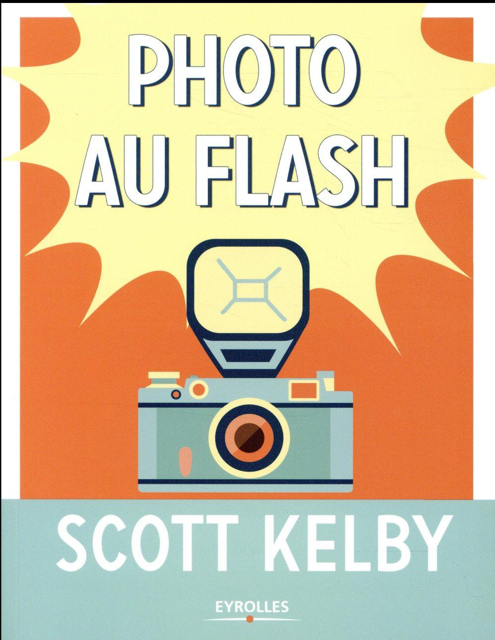 Vente  Photo au flash  - Scott Kelby