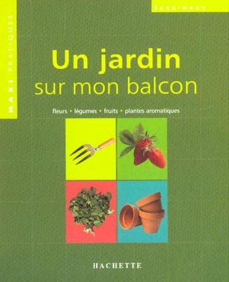 livre un jardin sur mon balcon collectif acheter