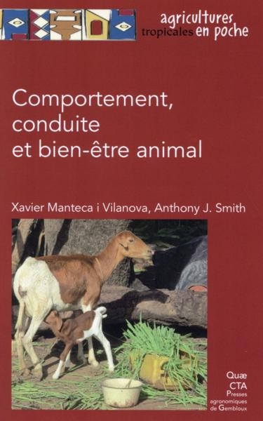 Comportement, conduite et bien-être animal  - Anthony J. Smith  - Xavier Manteca I Vilanova
