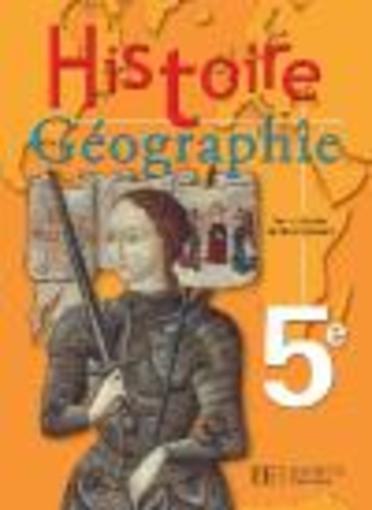 Histoire Geographie 5eme Livre De L Eleve Edition 2005