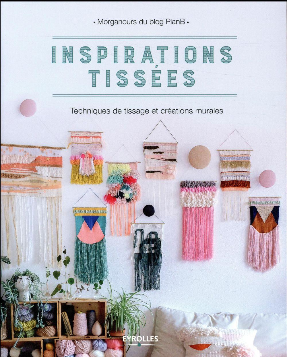 Inspirations tissees  - Morganours