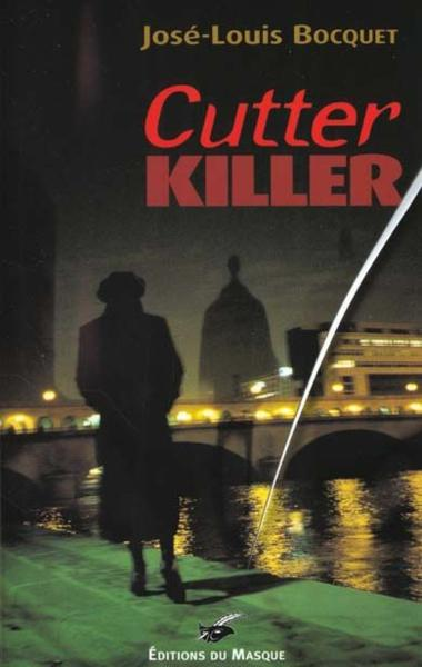 Cutter killer  - Jose-Louis Bocquet
