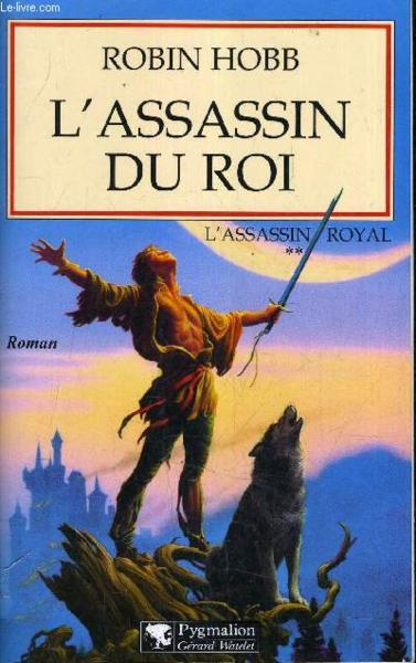 L'assassin royal T.2 ; l'assassin du roi  - Robin Hobb