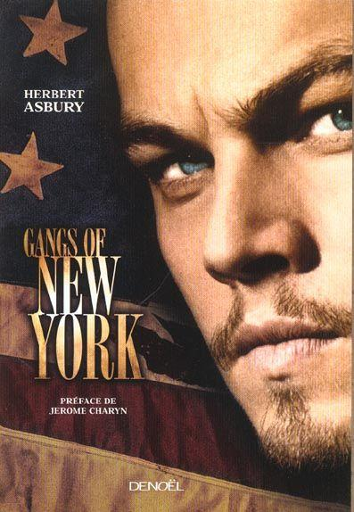 gangs of new york by herbert The gangs of new york by herbert asbury the gangs of new york is a tour through a now unrecognisable city of abysmal poverty an.