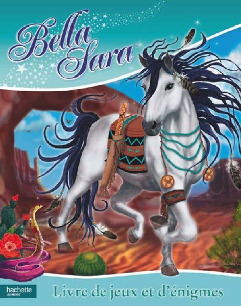 Livre bella sara livre de jeux et d 39 enigmes collectif - Jeux de bella sara ...
