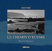 Le Chemin Decume  - Fred Fort