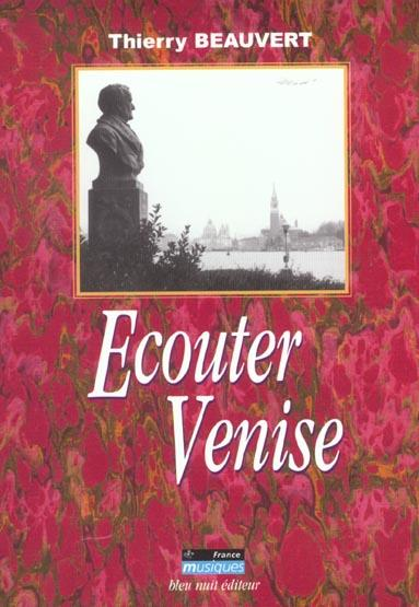 Ecouter Venise  - Thierry Beauvert