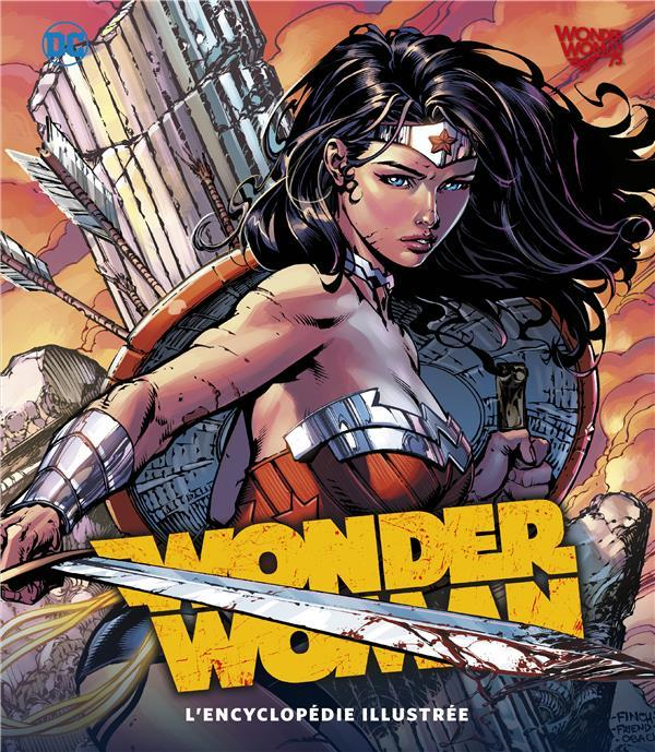 Wonder Woman ; l'encyclopédie illustrée  - Collectif