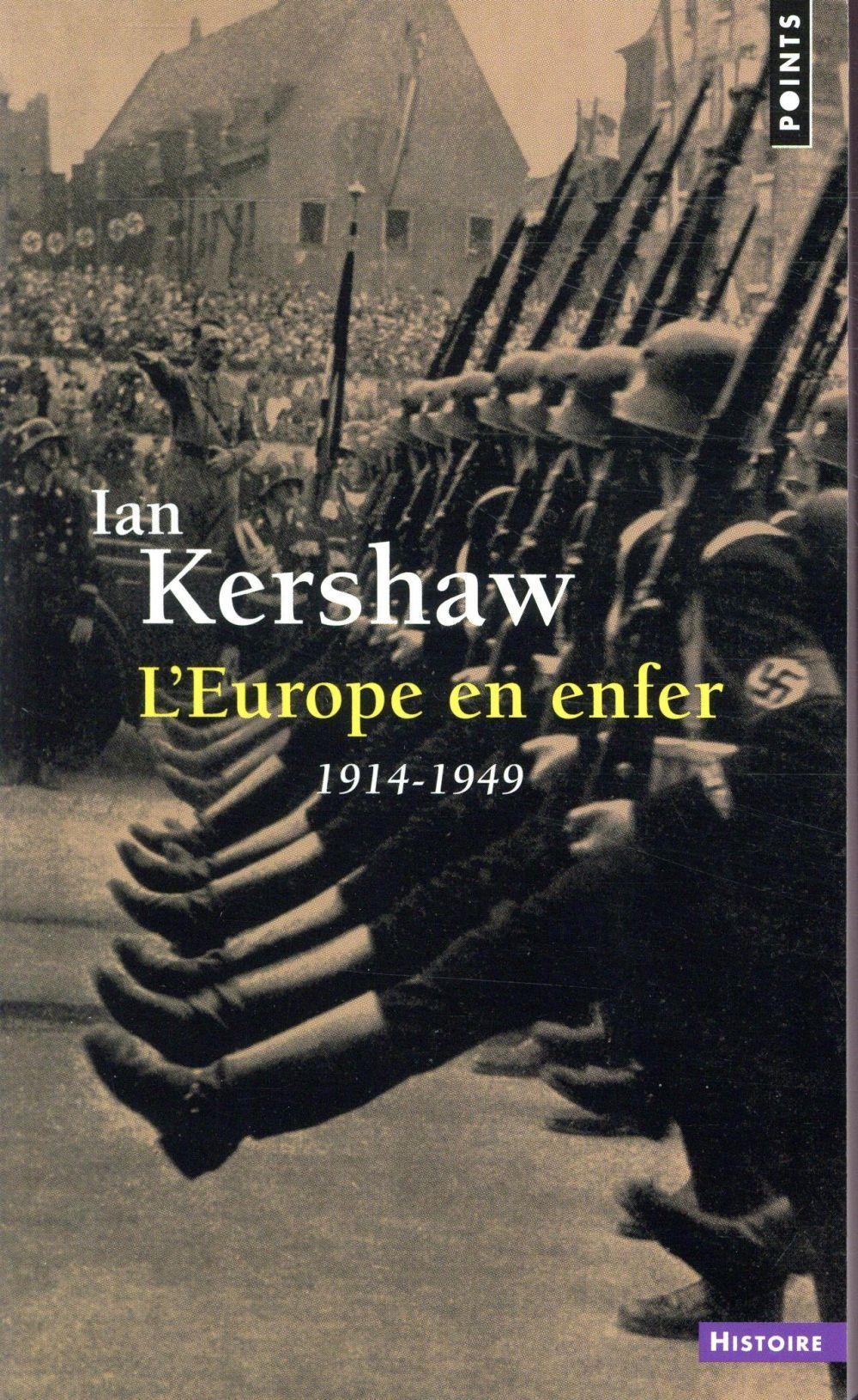 Vente                                 L'Europe en enfer (1914-1949)                                  - Ian Kershaw
