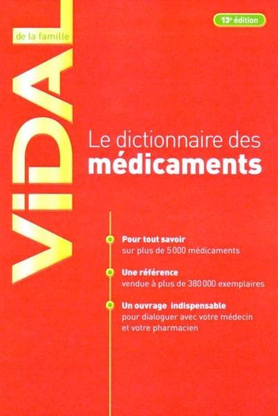 Livre - Le dictionnaire des médicaments Vidal de la