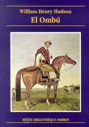 El Ombu  - William Henry Hudson