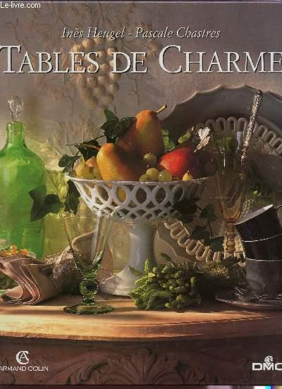 Tables De Charme  - Heugel Ines  - Chastres Pascale