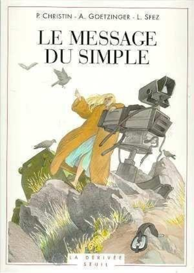 Le Message Du Simple  - Pierre Christin