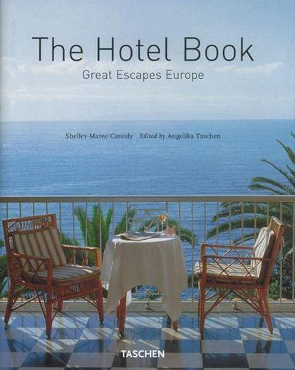 Vente Livre :                                    The hotel book ; great escapes europe                                      - Collectif