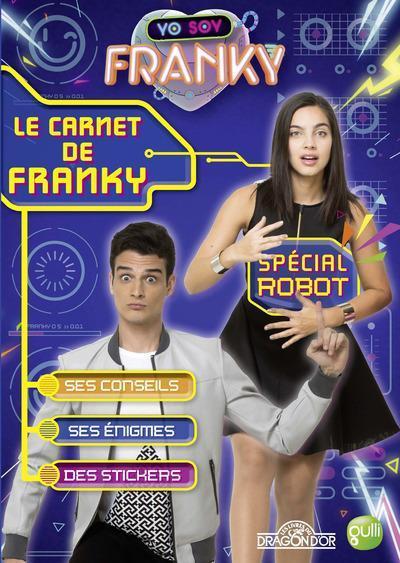Yo soy franky le carnet de franky sp cial robot - Coloriage franky le robot ...
