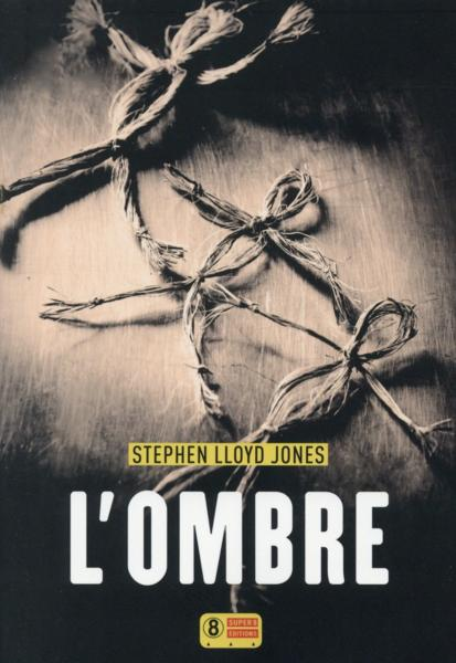 L'ombre  - Lloyd Jones Stephen