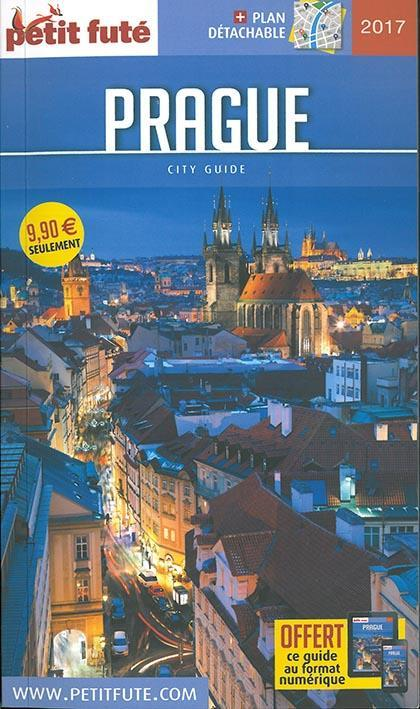 GUIDE PETIT FUTE ; CITY GUIDE ; Prague (édition 2017)  - Collectif Petit Fute