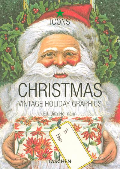 Christmas ; vintage holiday graphics  - Jim Heimann