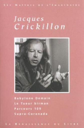 Crickillon ; Oeuvres Choisies  - Jacques Crickillon