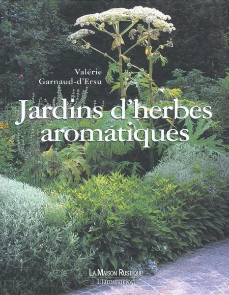Livre Jardin D 39 Herbes Aromatiques Val Rie Garnaud D 39 Ersu
