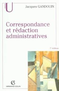 Correspondance et redaction administratives 7e dition de gandouin de jacq - Vente correspondance belgique ...
