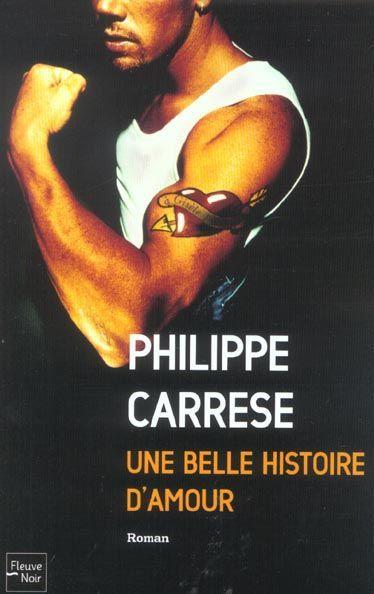 livre une belle histoire d 39 amour philippe carrese acheter occasion 11 09 2003. Black Bedroom Furniture Sets. Home Design Ideas