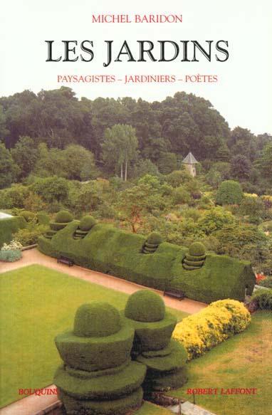 Livre les jardins paysagistes jardiniers poetes for Les paysagistes