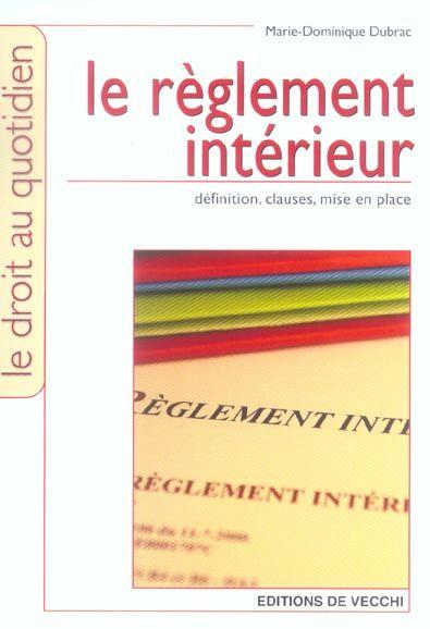 Livre le reglement interieur definition clauses mise for Interieur definition