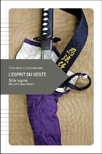 L'esprit du geste de Arnaud COUSERGUE 22357937_3917119