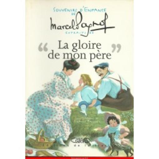 livre - la gloire de mon p u00e8re   souvenirs d u0026 39 enfance - marcel pagnol - acheter occasion  11  2000