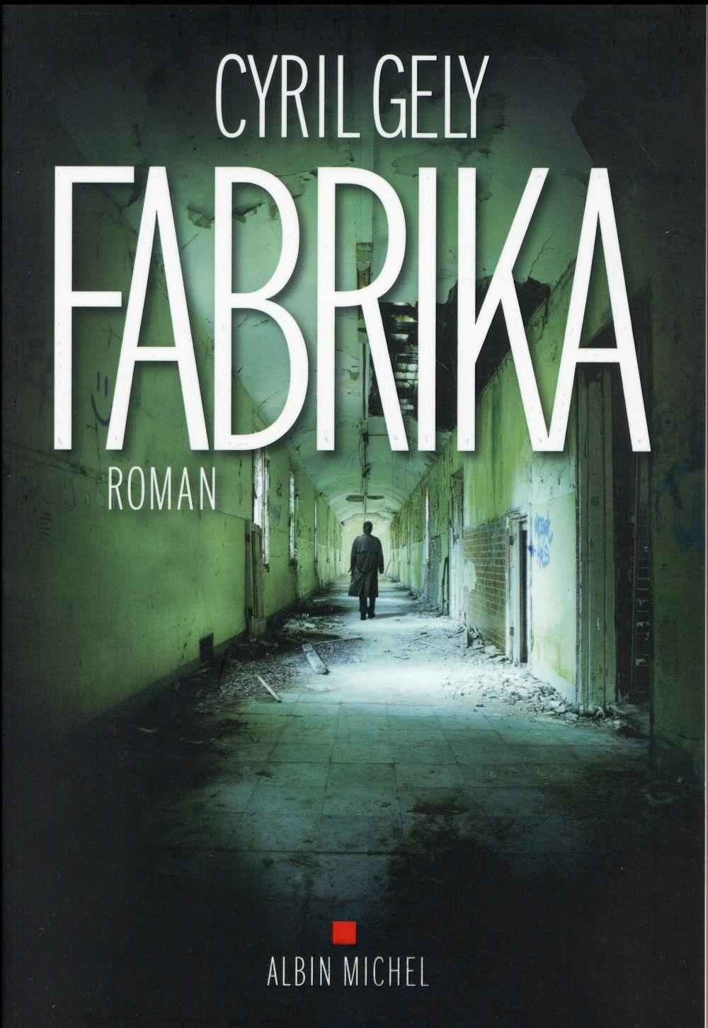 Vente Livre :                                    Fabrika                                      - Cyril Gely