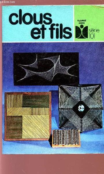 livre clous et fils nelly genotte acheter occasion janvier 1975. Black Bedroom Furniture Sets. Home Design Ideas