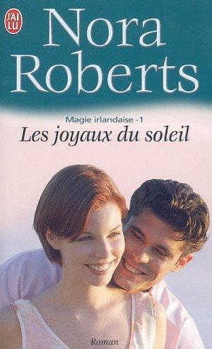 Magie irlandaise - Tome 1 : Les joyaux du soleil de Nora Roberts 1125948_3066313