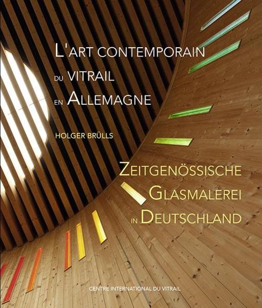 Livre l 39 art contemporain du vitrail en allemagne for Art contemporain livre