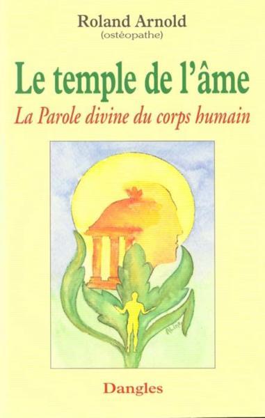 Livre le temple de l 39 me la parole divine du corps for Interieur du corps humain