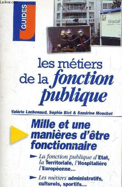 Metiers De La Fonction Publique 1998 99 Les Valerie Lachenaud