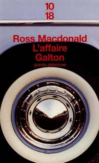 L'Affaire Galton  - Ross Mcdonald