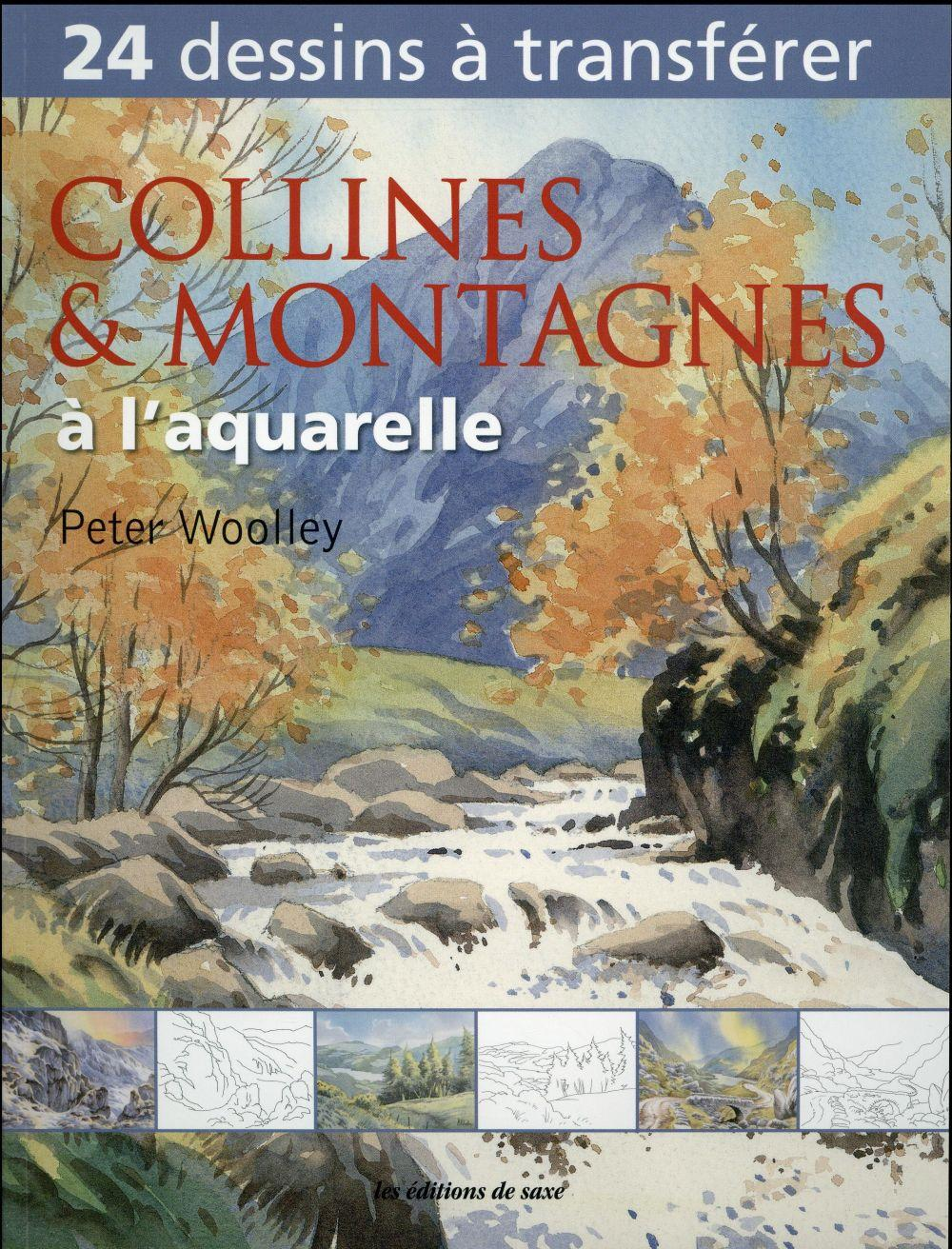 Collines et montagnes à l'aquarelle  - Peter Woolley