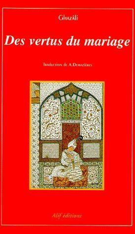 Livre des vertus du mariage al gazzali abou hamed for Abou hamed cuisine