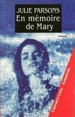 En memoire de mary  - Julie Parsons