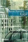 Vente Livre :                                    Epepe                                      - Karinthy F