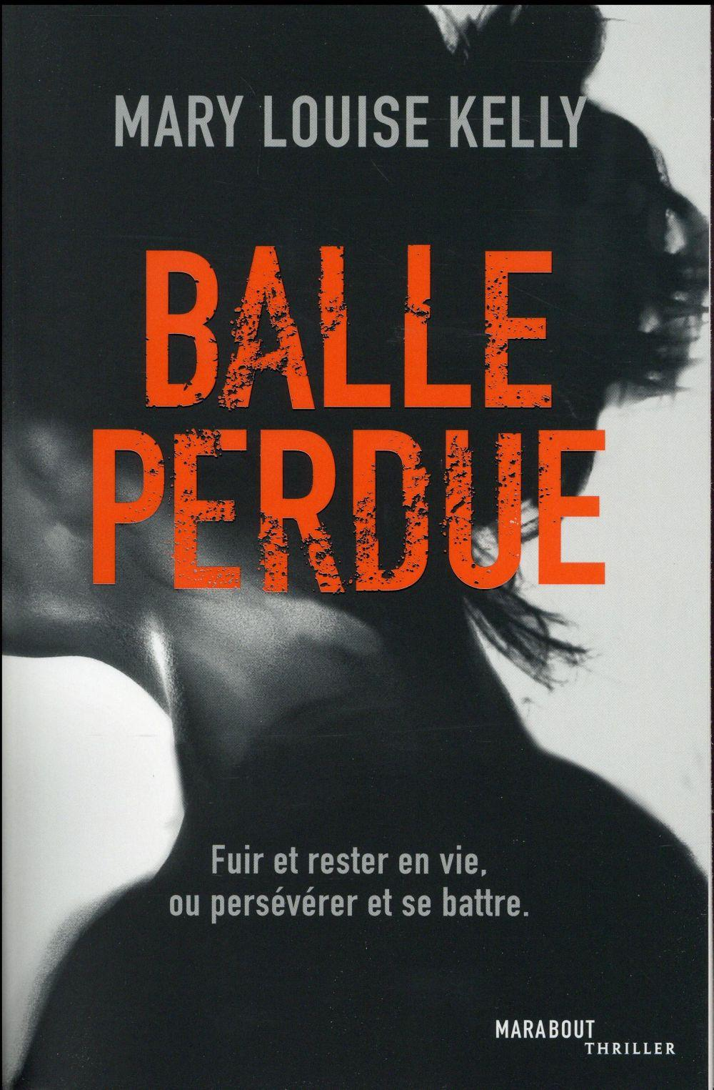 Vente  Balle perdue  - Marie-Louise Kelly